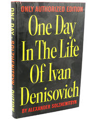ONE DAY IN THE LIFE OF IVAN DENISOVICH by Alexander Solzhenitsyn - Hardcover - Second Printing - 1963 - from Rare Book Cellar and Biblio.com