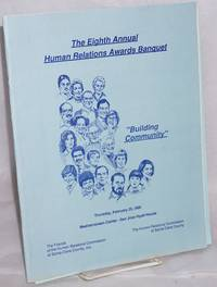 image of Eighth Annual Human Relations Awards Banquet Building Community, February 25, 1988