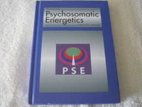 Psychosomatic Energetics: A Manual for Therapists
