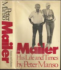Mailer: His Life and Times