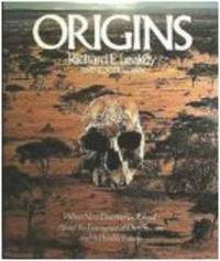 Origins by Richard E. Leakey; Roger Lewin - Hardcover - 1977-10-28 - from Readers Anonymous and Biblio.com