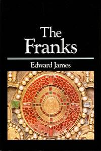 The Franks The Peoples of Europe