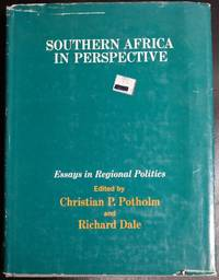 Southern Africa in perspective;: Essays in regional politics,