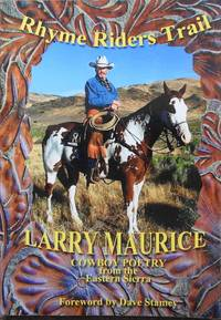 Rhyme Riders Trail : Cowboy Poetry From the Eastern Sierra