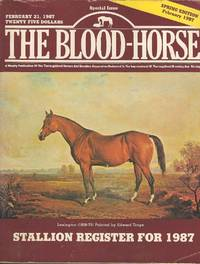 The Blood-Horse Stallion Register for 1987