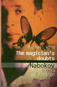 image of The Magician's Doubts: Nabokov And The Risks Of Fiction
