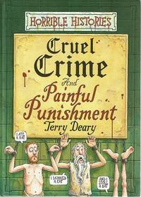 Cruel Crime And Painful Punishment: Horrible Histories
