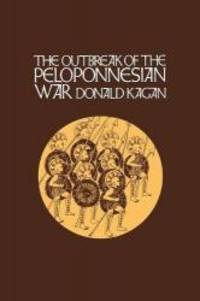 The Outbreak of the Peloponnesian War (A New History of the Peloponnesian War)