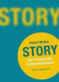 image of Story: Die Prinzipien des Drehbuchschreibens