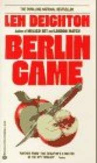 BERLIN GAME by  LEN DEIGHTON - Paperback - 1985-05-12 - from The Book Shelf and Biblio.com