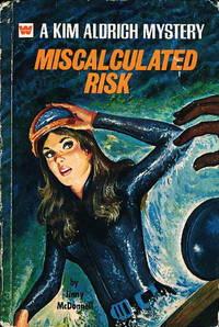 MISCALCULATED RISK: A Kim Aldrich Mystery #1