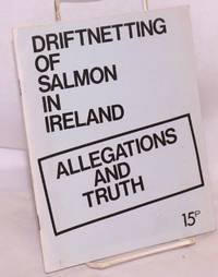 image of Driftnetting of salmon in Ireland: allegations and truth