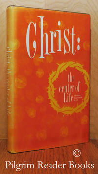 Christ: The Center of Life.