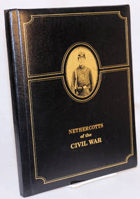 image of Nethercotts of the Civil War: printed exclusively for the Nethercotts
