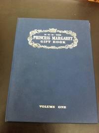 H.R.H. The Princess Margaret Gift Book, Vol. 1