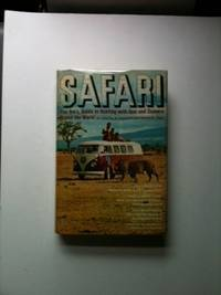 Safari   Pan Am's Guide to Hunting with Gun and Camera Round the World