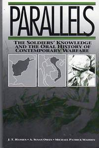 Parallels: The Soldiers' Knowledge and the Oral History of Contemporary Warfare (Communication and Social Order Series)