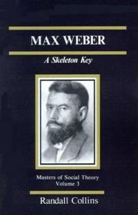 Max Weber : A Skeleton Key