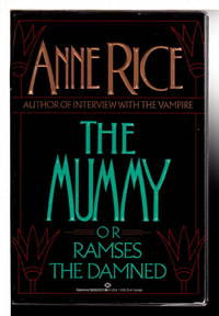 THE MUMMY, or Ramses The Damned.