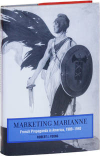 image of Marketing Marianne: French Propaganda in America, 1900-1940