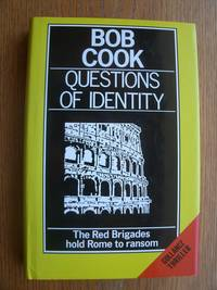 Questions of Identity by  Bob Cook - First edition first printing - 1987 - from Scene of the Crime Books, IOBA (SKU: biblio14949)