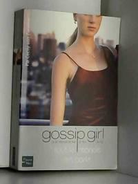 Gossip girl   N?4: Tout le monde en parle by Cecily Von Ziegesar May 22 2006