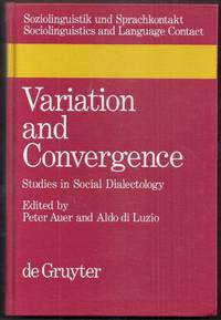 Variation and Convergence. Studies in Social Dialectology