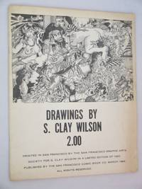 Drawings By S. Clay Wilson