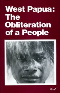 image of West Papua: The Obliteration of a People