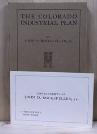 The Colorado Industrial Plan:  Including a Copy of the Plan of  Representation and Agreement Adopted At the Coal and Iron Mines of the  Colorado Fuel and Iron Company