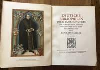 DEUTSCHE BIBLIOPHILEN DES 16. HAHRHUNDERTS. Die Fürsten von Anhalt. Ihre Bücher und ihre...