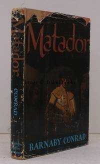 image of Matador. Illustrated by the Author. [Tenth Impression thus]. SIGNED PRESENTATION COPY IN UNCLIPPED DUSTWRAPPER
