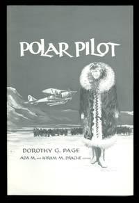POLAR PILOT:  THE CARL BEN EIELSON STORY.