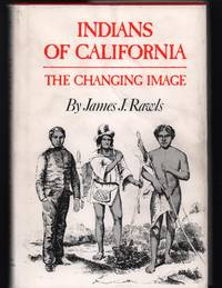 image of Indians of California: The Changing Image