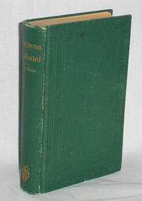 image of Lady Byron Vindicated, a History of the Byron Controversy From Its Beginning in 1816 to the Present Time