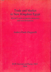 Trade and Market in New Kingdom Egypt. Internal Socio-Economic Processes and Transformations. BAR International Series 2063