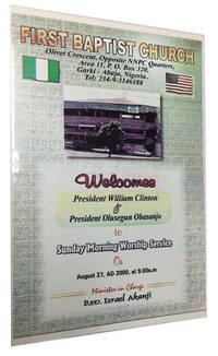 Welcome President William Clinton & President Olusegun Obasanjo to Sunday Morning Worship Service on August 27, 2000 at 9:00 a.m.