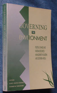 Governing the Environment: Political Change and Natural Resources Management in Eastern and Southern Africa