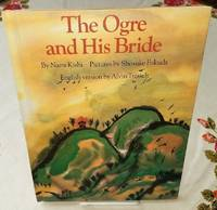 THE OGRE AND HIS BRIDE by  Nami Kishi - First Edition - from Windy Hill Books and Biblio.com