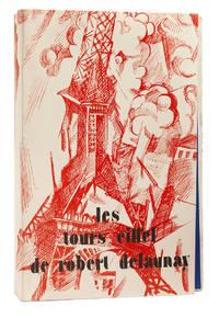 LES TOURS ÉIFFEL DE ROBERT DELAUNAY. POÈMES INÉDITS (PAR) APOLLINAIRE,...