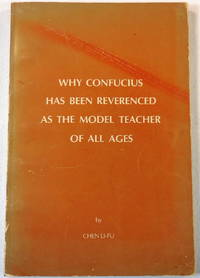 Why Confucius Has Been Reverenced as the Model Teacher for All Ages