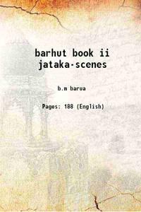 barhut book ii jataka-scenes 1934 [Hardcover]