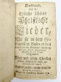 Ausbund, das ist: Etliche schöne Christliche Lieder, wie sie in dem Gefangnuss zu Bassau in dem Schloss von den Schweitzer-Brudern . . . gedichtet worden