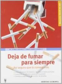 Deja de fumar para siempre (Salud De Hoy / Today's Health) (Spanish Edition)