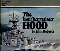 The Battlecruiser Hood    Anatomy of the Ship
