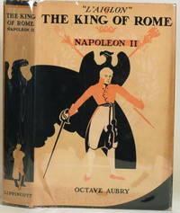 "THE KING OF ROME NAPOLEAN II ""L'Aiglon"""