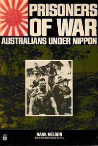 Prisoners of War: Australian Under Nippon