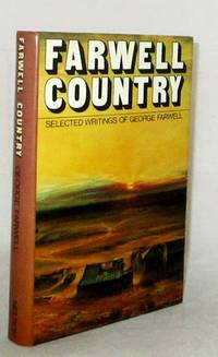 image of Farwell Country. Selected Writings, 1946 - 1976