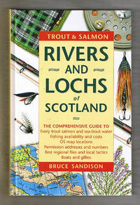 Trout and Salmon Rivers and Lochs of Scotland