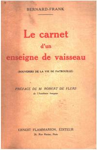 Le carnet d'un enseigne de vaisseau ( souvenirs de la vie de patrouille )